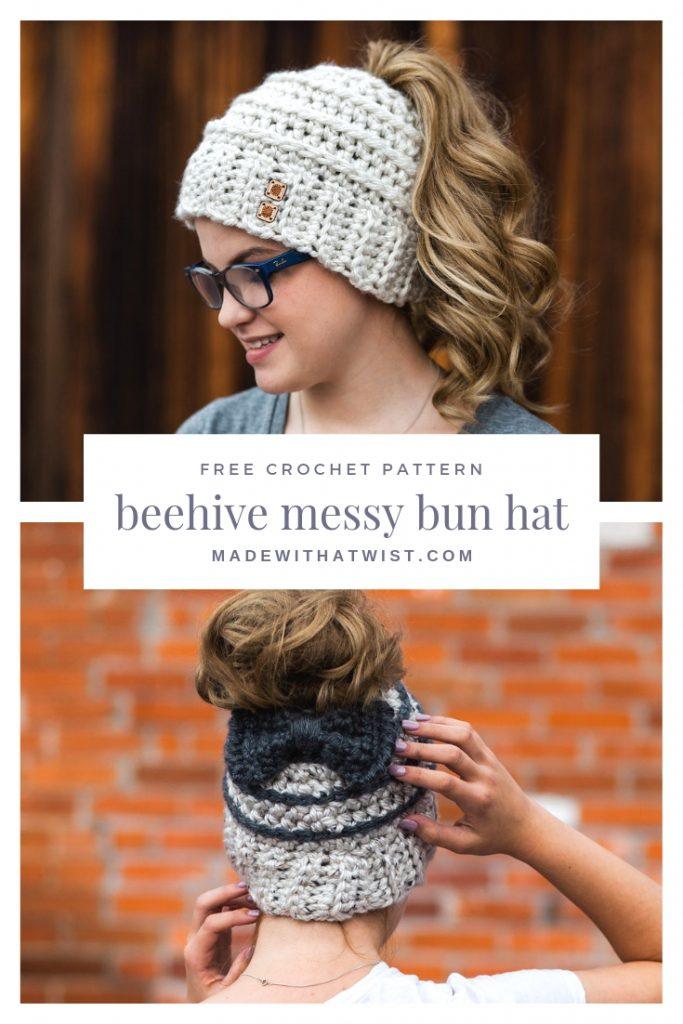 Pinterest image with two different version of the Beehive Messy Bun Hat FREE Crochet Pattern