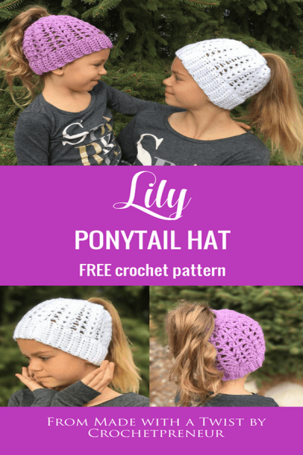 Pinterest graphic of Lily Ponytail Hat FREE Crochet Pattern from Made With A Twist by Crochetpreneur