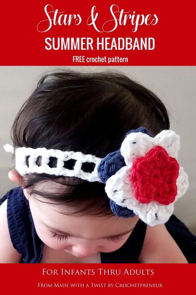 Pinterest graphic of the Stars & Stripes Summer Headband FREE Crochet Pattern for Infants thru Adults