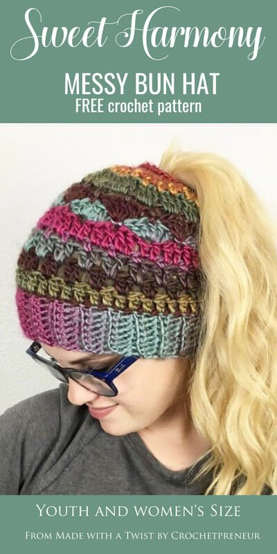 Pinterest graphic of Sweet Harmony Messy Bun Hat FREE Crochet Pattern