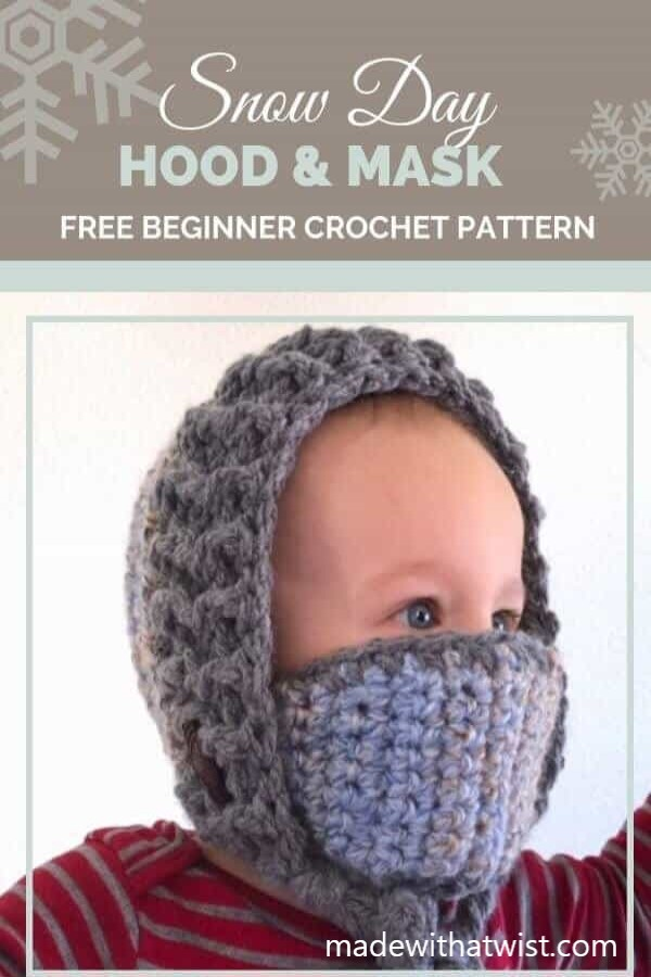 Pinterest graphic for Snow Day Hood & Mask FREE Beginner Crochet Pattern with a photo of a child wearing winter baby hat
