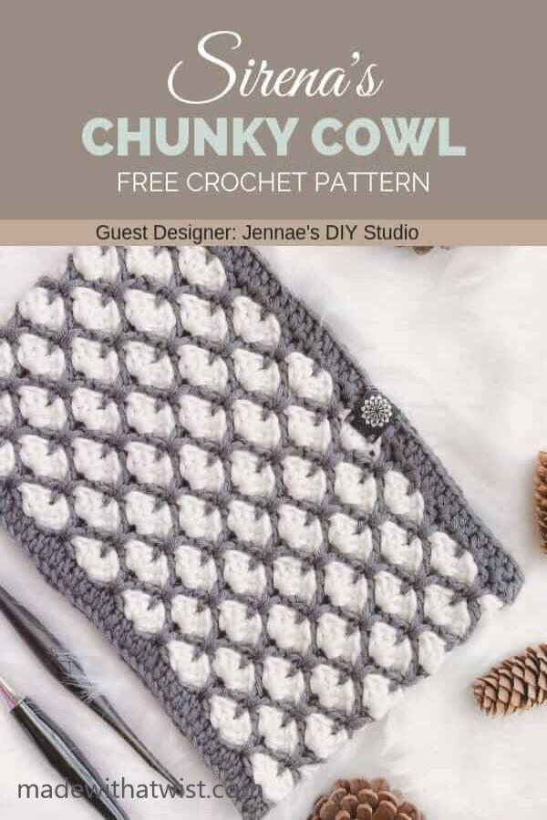 Pinterest graphic for the Sirena's Chunky Cowl FREE Crochet Pattern with a photo of the crocheted winter neck scarf with pine cones and hooks