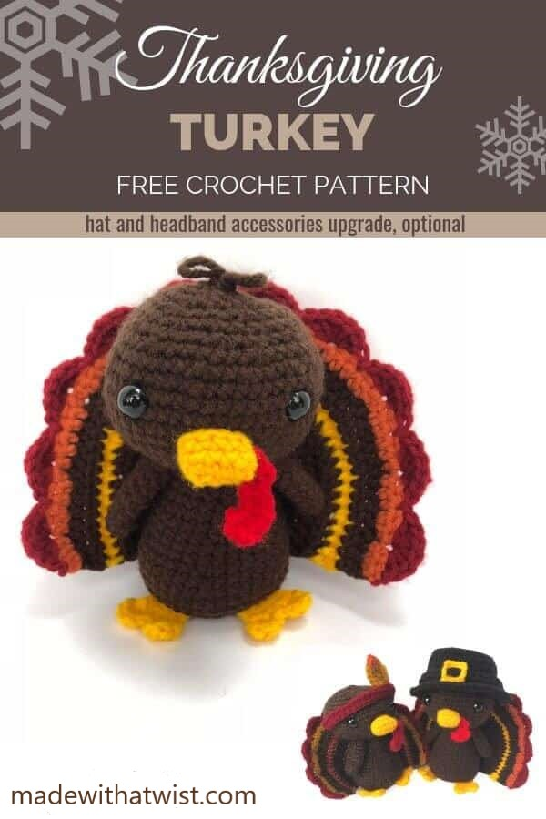 Pinterest graphic for the Thanksgiving Turkey FREE Crochet Pattern with an optional upgrade of a hat and headband