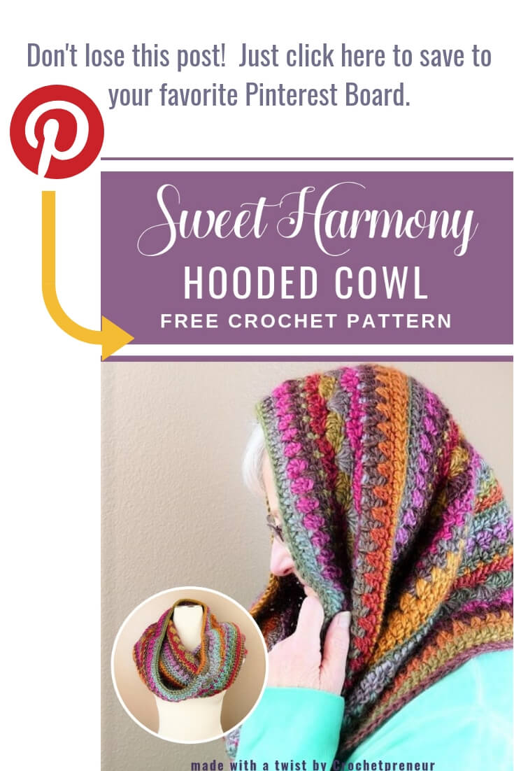 A reminder to pin the Sweet Harmony Hooded Cowl Crochet Pattern in their Pinterest boards