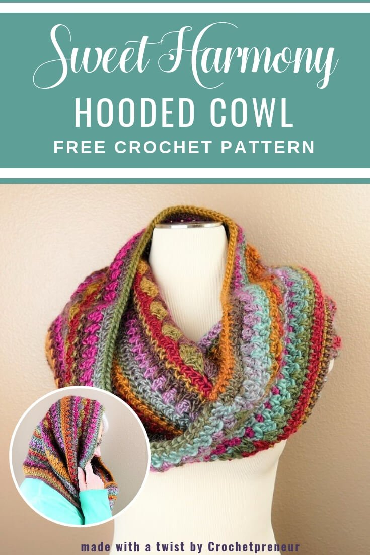 "A Pinterest image that reads ""Sweet Harmony Hooded Cowl"" Free Crochet Pattern and has the image of the colorful cowl."