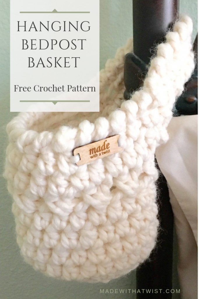 Crocheted basket, hanging from a bedpost. Free crochet pattern for beginners