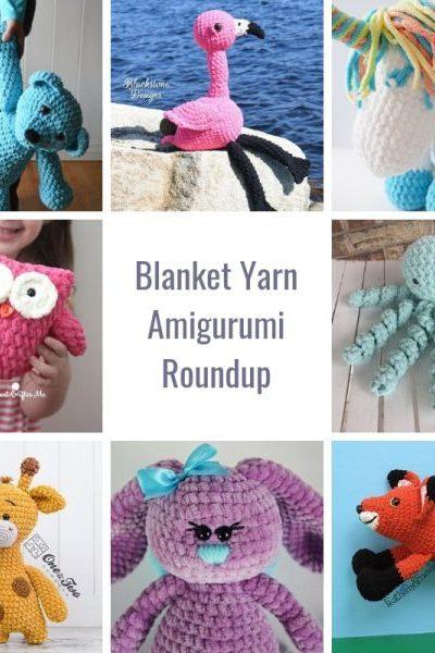 blanket yarn amigurumi roundup