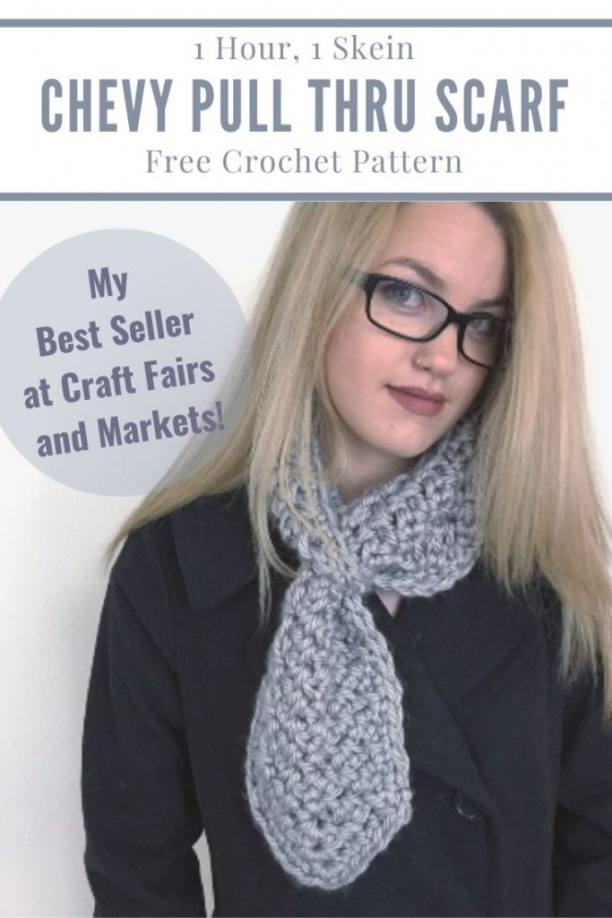 "Pinterest graphic for 1 hour, 1 Skein Chevy Pull Thru Scarf FREE Crochet Pattern with a photo of a woman wearing a soft neck warmer, eyeglasses, and black coat with the text ""My Best Seller at Craft Fairs and Markets!"" written at the left side of the blonde"