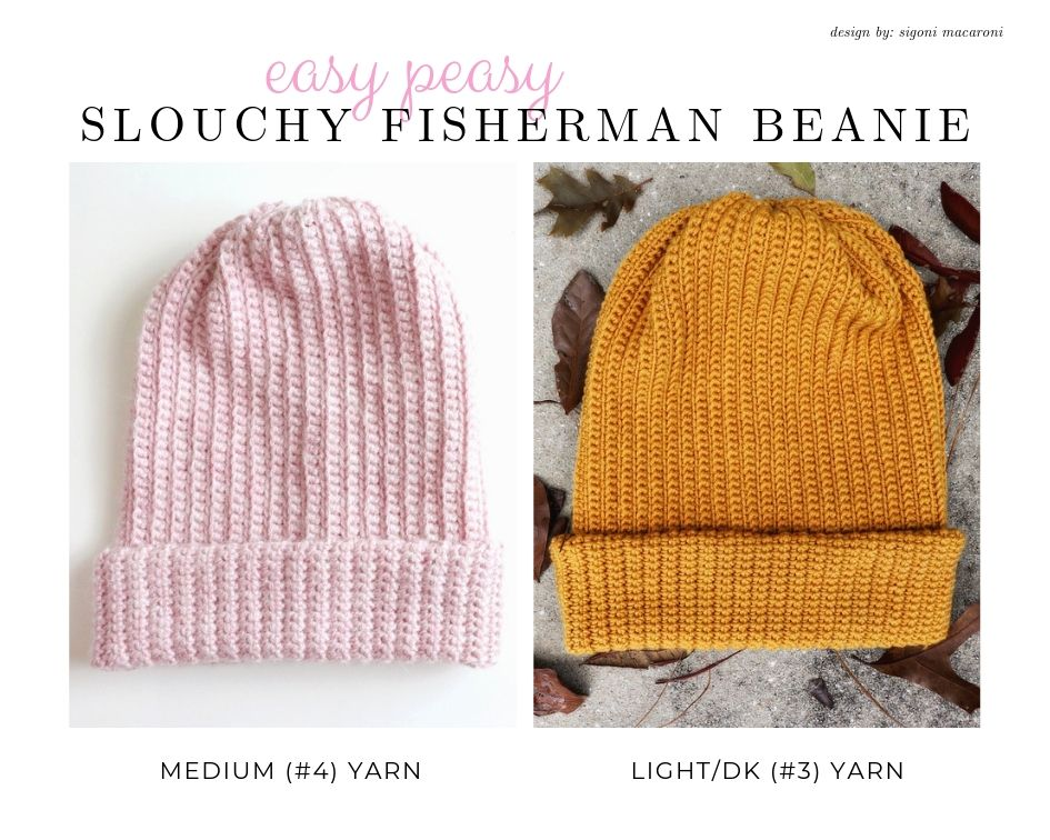 "Photo of two winter hat in medium #4 yarn and light/dk #3 yarn with the ""easy peasy slouchy fisherman beanie"" written at the top of the image"