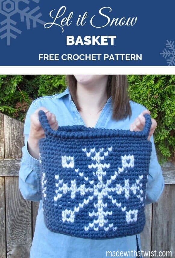 Pinterest Graphic for the Let It Snow Basket Free Crochet Pattern