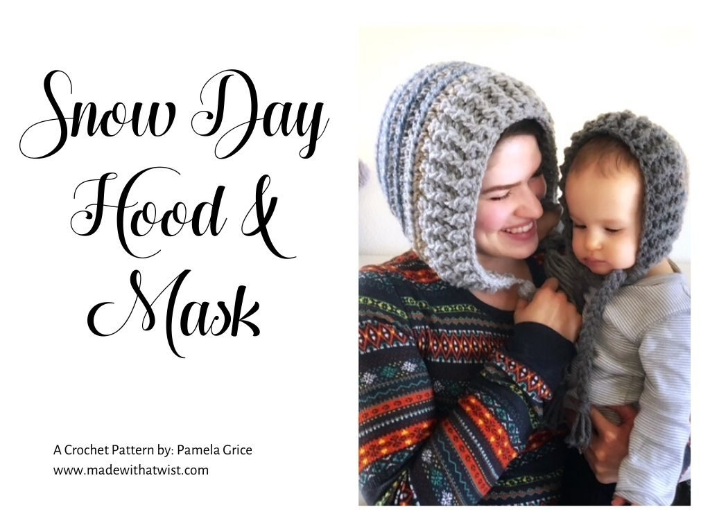 "Graphic with a photo of a mother and child wearing a hood style winter hat at the right side and the words ""Snow Day Hood & Mask"" at the left side"