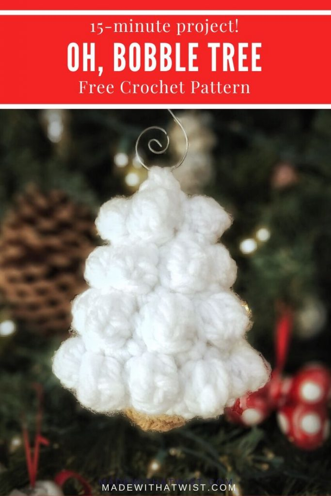 Pinterest graphic for the 15-minute project, Oh Bobble Tree Free Crochet Pattern with a photo of the crocheted ornament hanging on a tree